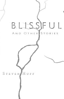 Blissful: And Other Stories Cover Image