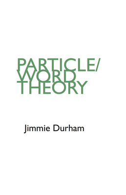 Jimmie Durham: Particle/Word Theory Cover Image