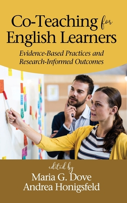 Co-Teaching for English Learners: Evidence-Based Practices and Research-Informed Outcomes (hc) Cover Image