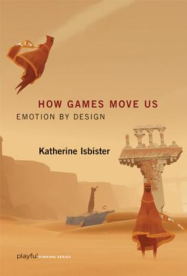 Cover for How Games Move Us