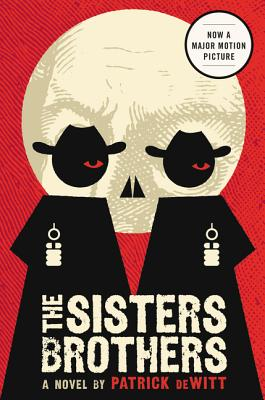 The Sisters Brothers: A Novel Cover Image