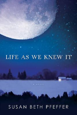 Life As We Knew It (Life As We Knew It Series #1) Cover Image