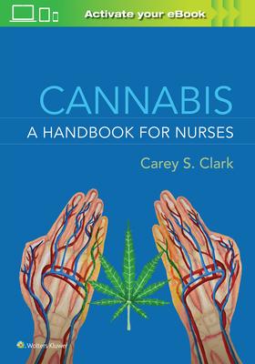 Cannabis: A Handbook for Nurses Cover Image