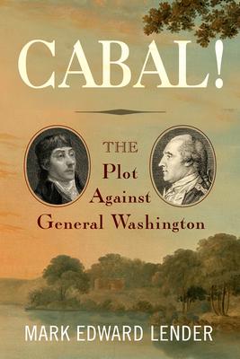 Cabal!: The Plot Against General Washington Cover Image