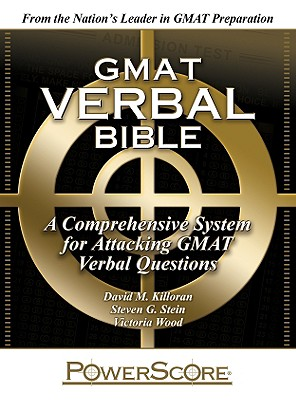 GMAT Verbal Bible: A Comprehensive System for Attacking GMAT Verbal Questions Cover Image