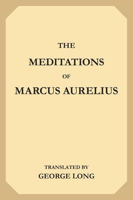 The Meditations of Marcus Aurelius Cover Image
