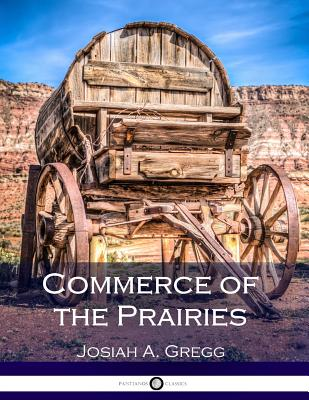 Commerce of the Prairies Cover Image
