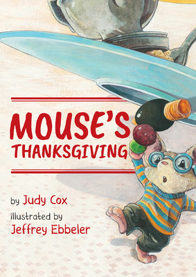 Mouse's Thanksgiving (Adventures of Mouse #1) Cover Image