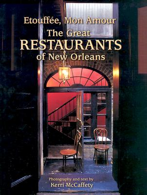 Etouffée, Mon Amour: The Great Restaurants of New Orleans Cover Image