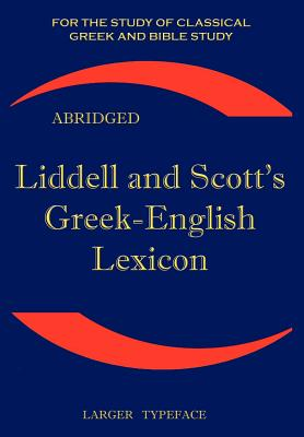 Liddell and Scott's Greek-English Lexicon, Abridged Cover Image