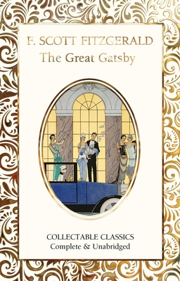 The Great Gatsby (Flame Tree Collectable Classics) Cover Image