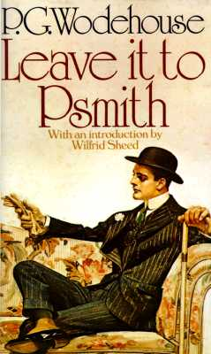 Leave It to Psmith | IndieBound.org