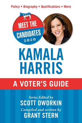 Meet the Candidates 2020: Kamala Harris: A Voter's Guide Cover Image