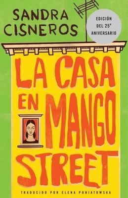 La casa en mango street / The House on Mango Street Cover Image
