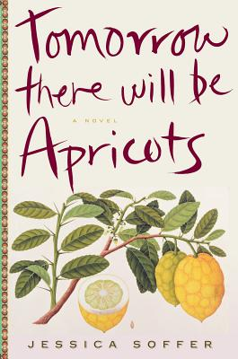 Tomorrow There Will Be Apricots Cover