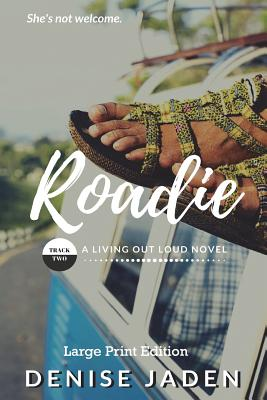 Roadie (Large Print Edition): Book Two: A Living Out Loud Novel Cover Image