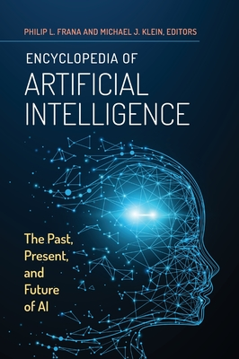 Encyclopedia of Artificial Intelligence: The Past, Present, and Future of AI Cover Image