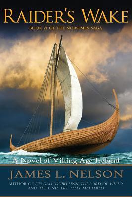 Raider's Wake: A Novel of Viking Age Ireland Cover Image