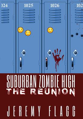 Suburban Zombie High: The Reunion Cover Image