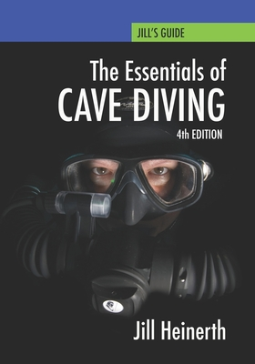 Essentials of Cave Diving: Fourth Edition Cover Image