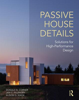 Passive House Details: Solutions for High-Performance Design Cover Image