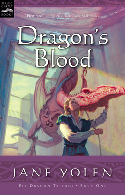 Dragon's Blood: The Pit Dragon Chronicles, Volume One Cover Image