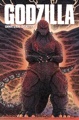 Godzilla: Unnatural Disasters Cover Image