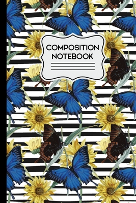 Composition Notebook: Blue Butterflies and Yellow Flowers on Black and White Stripes 6
