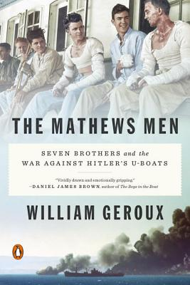 The Mathews Men: Seven Brothers and the War Against Hitler's U-Boats Cover Image