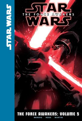 The Force Awakens: Volume 5 (Star Wars: The Force Awakens #5) Cover Image