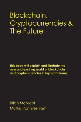 Blockchain, Cryptocurrencies & The Future Cover Image