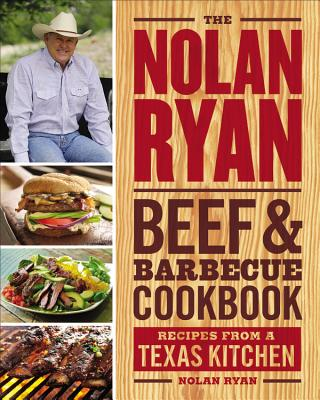 The Nolan Ryan Beef & Barbecue Cookbook Cover