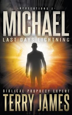Michael: Last Days Lightning (Revelations #2) Cover Image