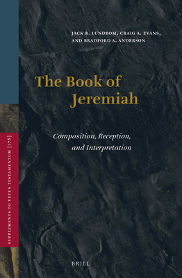 The Book of Jeremiah: Composition, Reception, and Interpretation (Vetus Testamentum #178) Cover Image