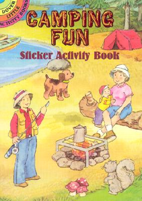 Camping Fun Sticker Activity Book [With Stickers] (Dover Little Activity Books) Cover Image