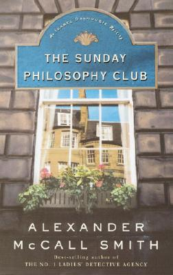 The Sunday Philosophy Club: An Isabel Dalhousie Mystery Cover Image
