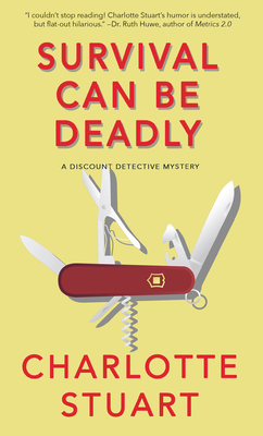 Survival Can Be Deadly: A Discount Detective Mystery Cover Image