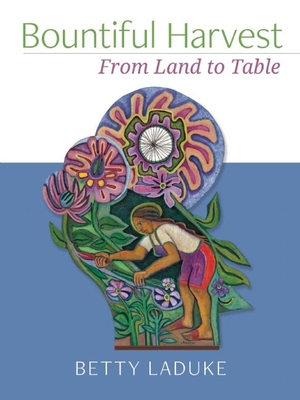Bountiful Harvest: From Land to Table Cover Image