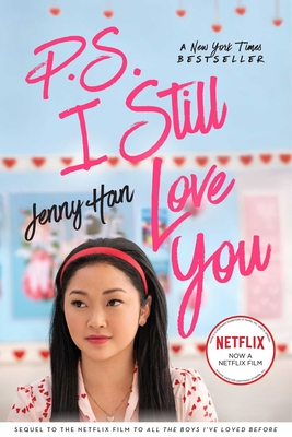 P.S. I Still Love You (To All the Boys I've Loved Before #2) Cover Image