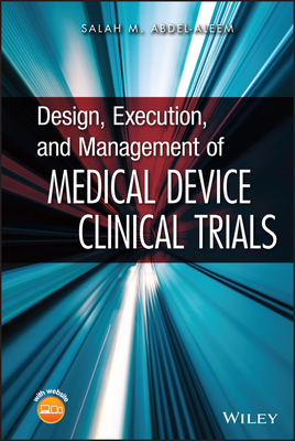Design, Execution, and Management of Medical Device Clinical Trials Cover Image