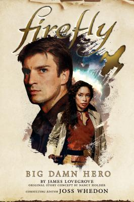Cover for Firefly - Big Damn Hero