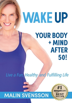 WAKE UP Your Body + Mind After 50! Cover Image