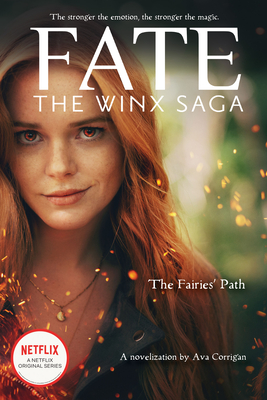 The Fairies' Path (Fate: The Winx Saga Tie-in Novel) (Media tie-in) Cover Image