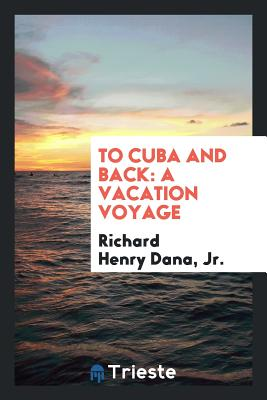 To Cuba and Back: A Vacation Voyage Cover Image