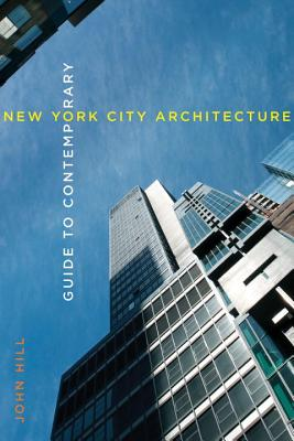 Guide to Contemporary New York City Architecture Cover