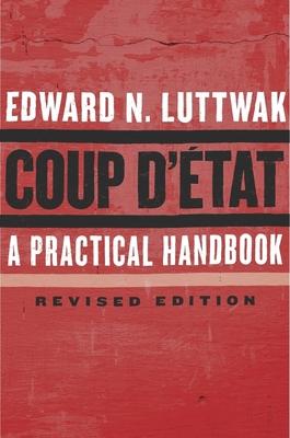 Coup d'État: A Practical Handbook, Revised Edition Cover Image