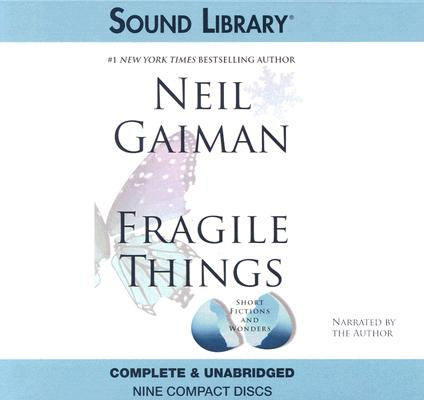 Fragile Things: Short Fictions and Wonders Cover Image