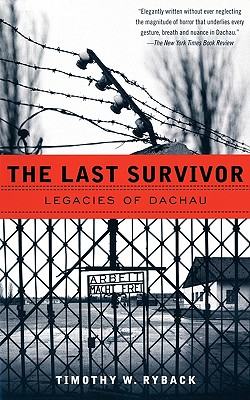The Last Survivor: Legacies of Dachau Cover Image
