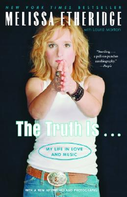 The Truth Is . . .: My Life in Love and Music Cover Image