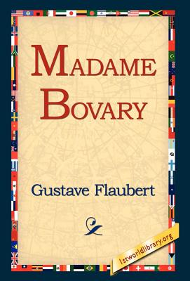 the life of gustave flaubert and his work madame bovary Gustave flaubert gustave flaubert ultra-realistic portrayal of adultery in madame bovary was considered immoral: flaubert, his work online full text.